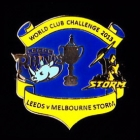 2013 WCC Storm v Leeds Pin Badge as1