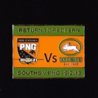 2013 Rabbitohs v PNG  Return to Redfern Pin Badge n2