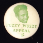 Fuzzy Wuzzy Appeal Button Badge 26mm 1s