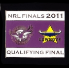 2011 NRL Qualifying Final Sea Eagles v Cowboys Pin Badge s