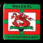 2011 Wales RL Four Nations Series Pin Badge w1