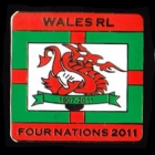 2011 Wales RL Four Nations Series Pin Badge w2