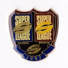 1997 WCC Super League Bulldogs v Broncos Pin Badge