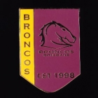 2011 Brisbane Broncos NRL Year Established Home Pin Badge
